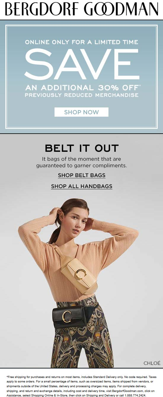 Bergdorf Goodman Coupon October 2019 Extra 30% off sale items online at Bergdorf Goodman, no code needed