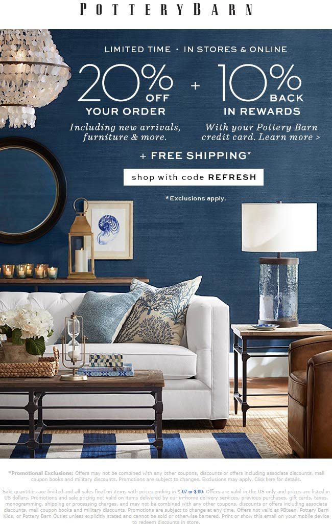 Pottery Barn Coupon October 2019 20% off at Pottery Barn, or online via promo code REFRESH