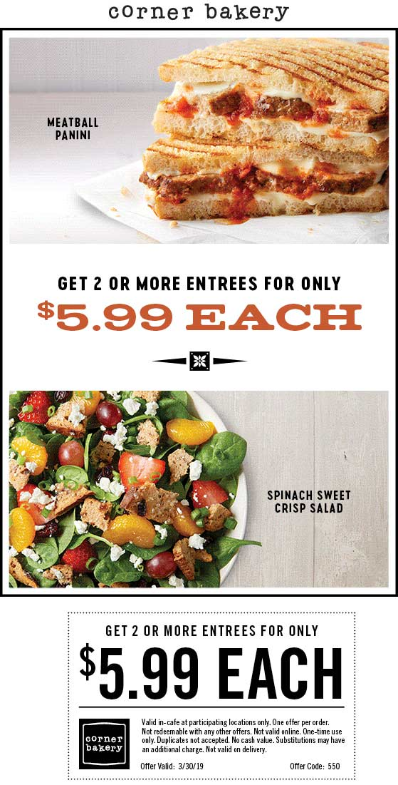 Corner Bakery Coupon November 2019 $6 entrees today at Corner Bakery Cafe