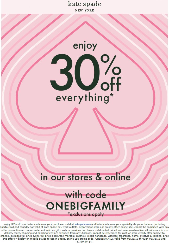Kate Spade Coupon May 2019 30% off everything at Kate Spade, or online via promo code ONEBIGFAMILY