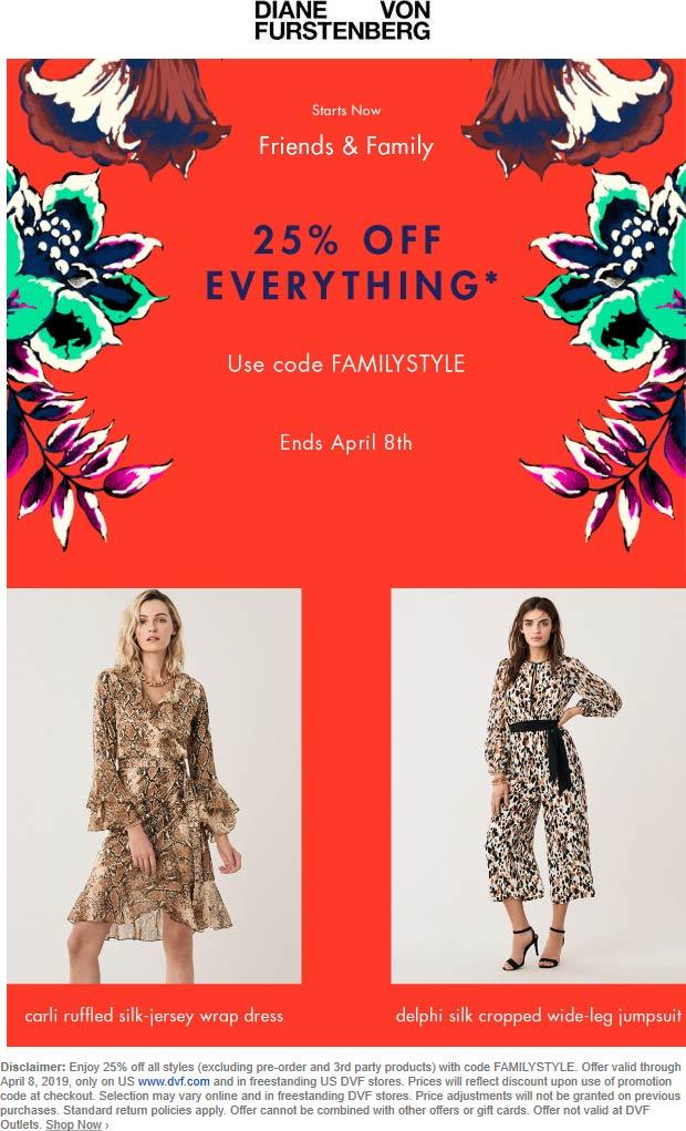 Diane Von Furstenburg Coupon May 2019 25% off everything at Diane Von Furstenburg, or online via promo code FAMILYSTYLE
