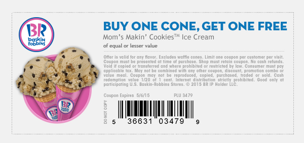 Baskin Robbins Coupon May 2017 Second ice cream cone free at Baskin Robbins