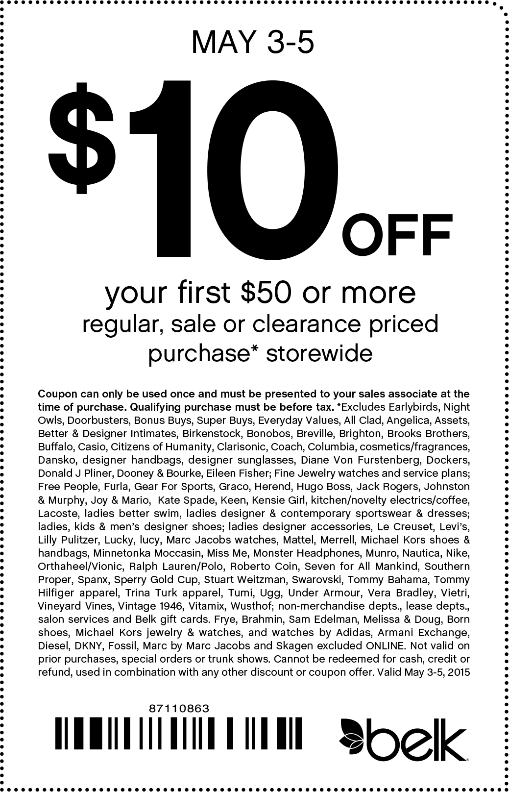 Belk Coupon May 2017 $10 off $50 at Belk, or online via promo code 87110863