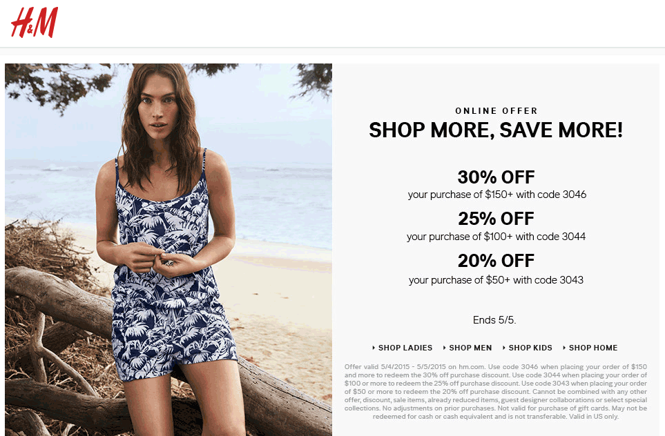 H&M Coupon May 2017 20-30% off $50+ online at H&M via promo code 3043