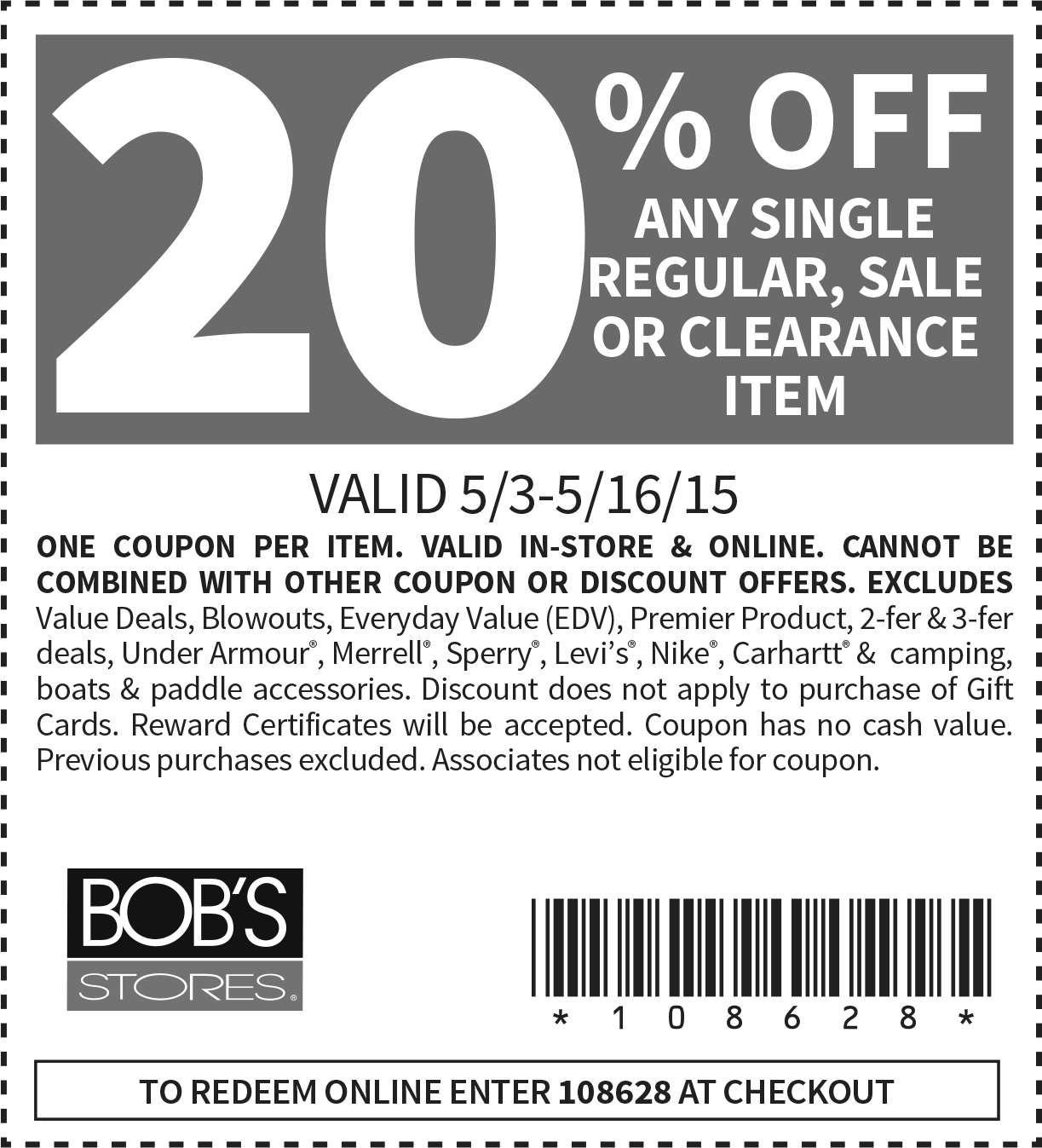 Bobs Stores Coupon March 2017 20% off a single item at Bobs Stores, or online via promo code 108628