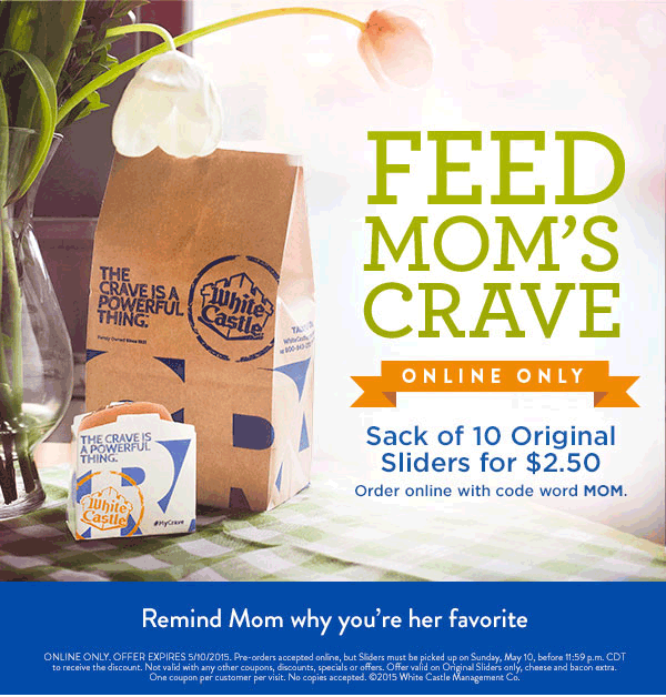 White Castle Coupon March 2018 10 sliders just $2.50 Sunday at White Castle via online promo code MOM