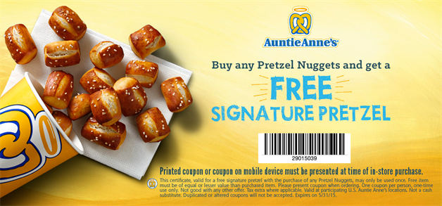 AuntieAnnes.com Promo Coupon Free pretzel with your pretzel nuggets at Auntie Annes