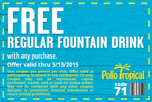Pollo Tropical Coupon October 2017 Free drink with any order at Pollo Tropical