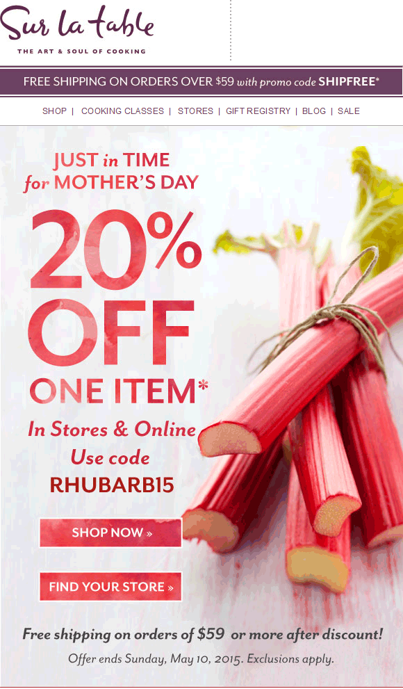 Sur La Table Coupon September 2017 20% off a single item at Sur la Table, or online via promo code RHUBARB15