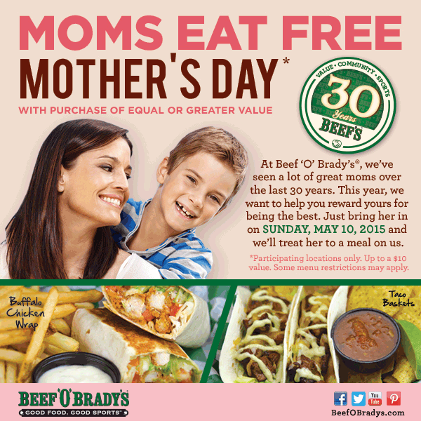 Beef OBradys Coupon December 2016 Mom eats free with your meal today at Beef OBradys