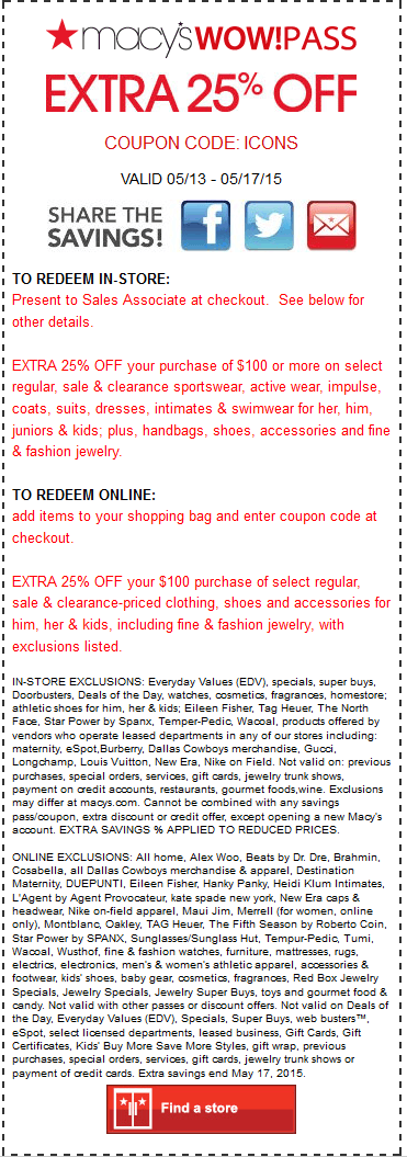 Macys Coupon March 2017 Extra 25% off at Macys, or online via promo code ICONS