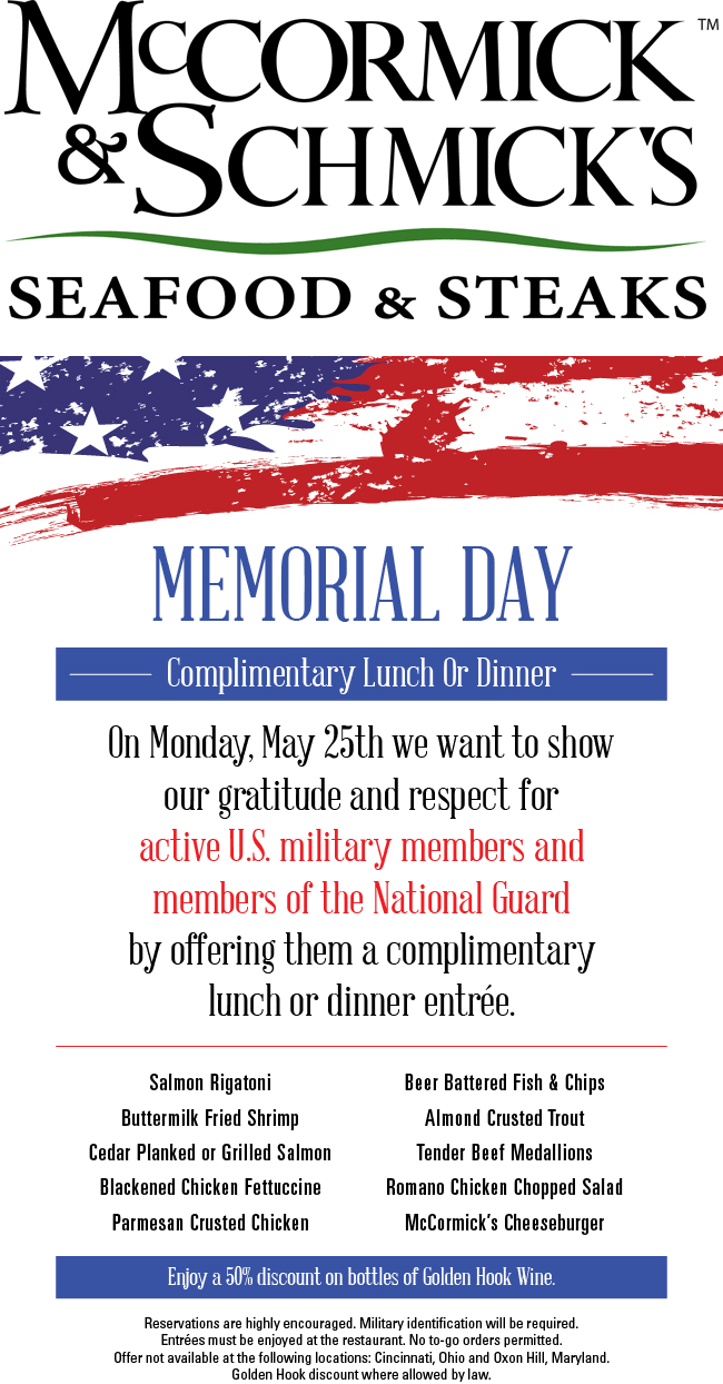 McCormick & Schmicks Coupon May 2018 Active military & guard enjoy free lunch or dinner the 25th at McCormick & Schmicks seafood & steaks