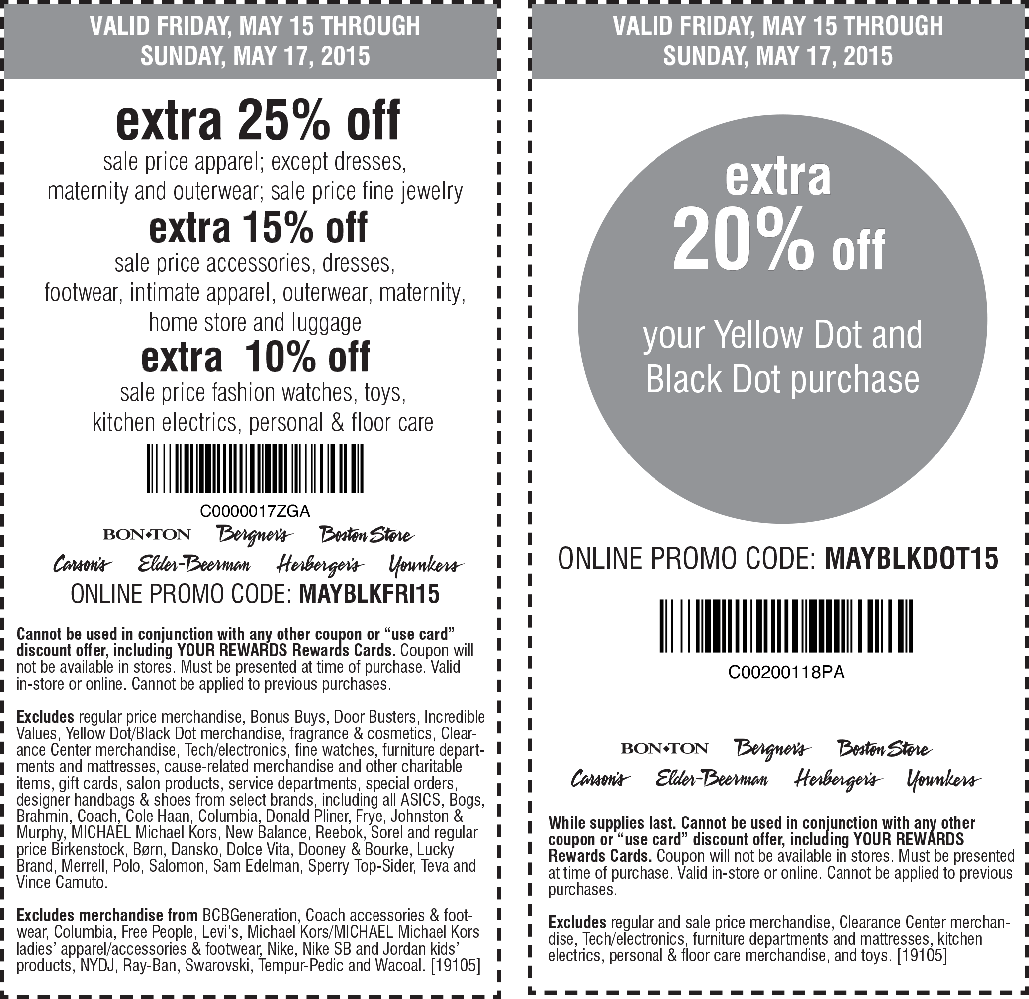 Carsons Coupon August 2017 Extra 25% off sale apparel & more at Carsons, Bon Ton & sister stores, or online via promo code MAYBLKFRI15