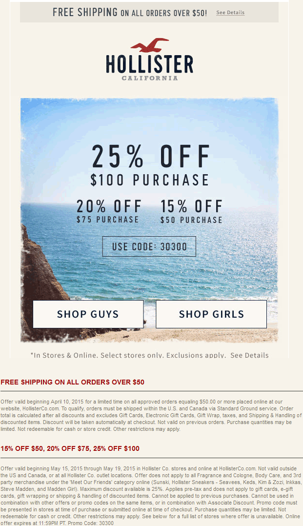 Hollister Coupon January 2017 15-25% off at Hollister, or online via promo code 30300