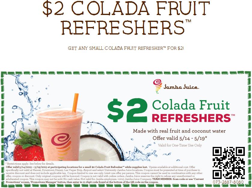 Jamba Juice Coupon July 2017 $2 colada fruit refreshers at Jamba Juice
