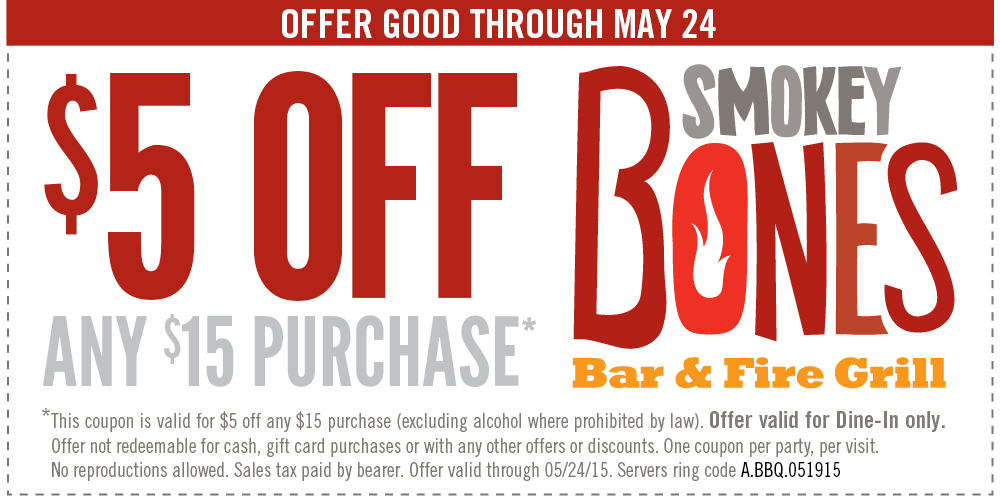 Smokey Bones Coupon April 2019 $5 off $15 at Smokey Bones bar & grill