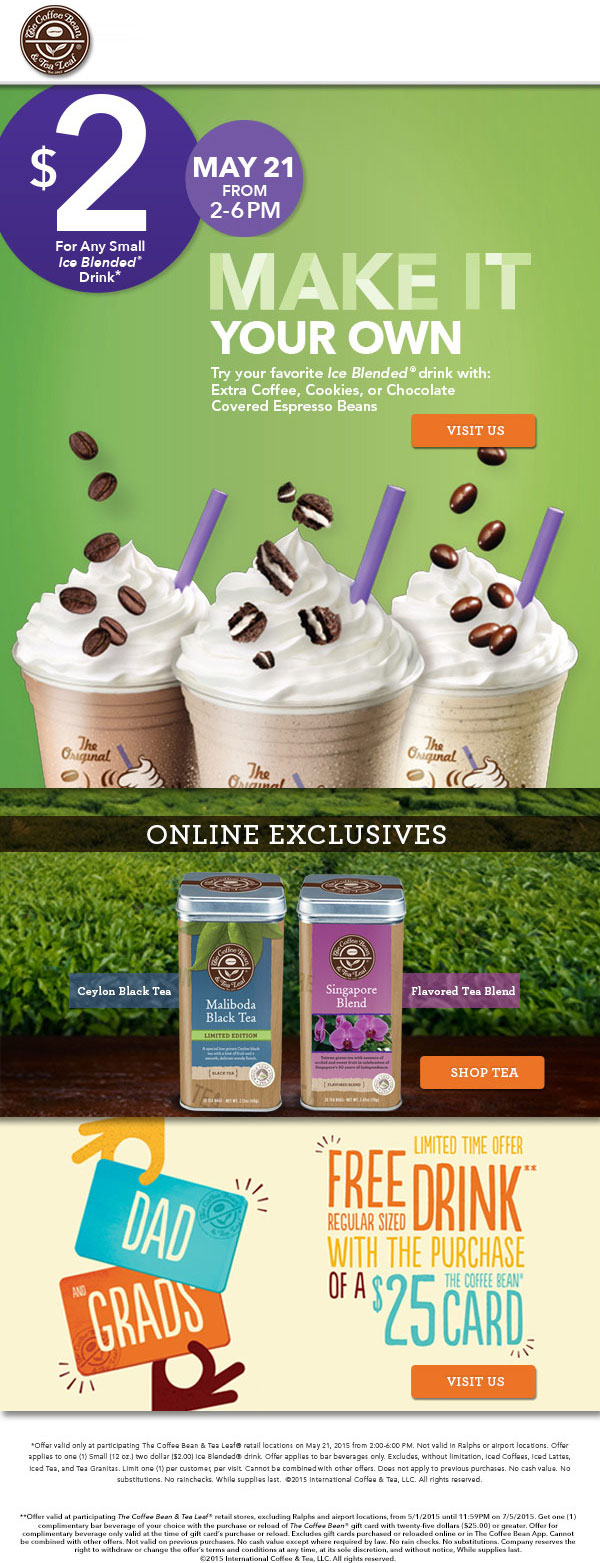 Coffee Bean & Tea Leaf Coupon February 2017 $2 iced drinks 2-6pm today at The Coffee Bean & Tea Leaf