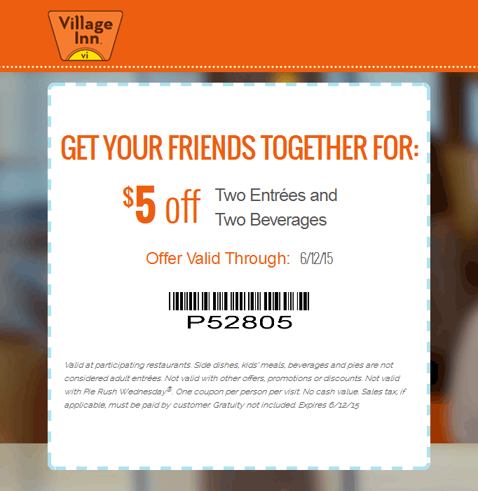 Village Inn Coupon July 2018 $5 off a couple meals at Village Inn