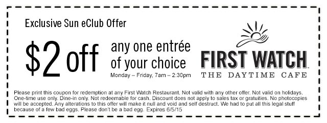 First Watch Coupon February 2018 $2 off an entree weekdays at First Watch cafes