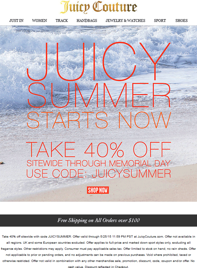 Juicy Couture Coupon January 2017 40% off online today at Juicy Couture via promo code JUICYSUMMER