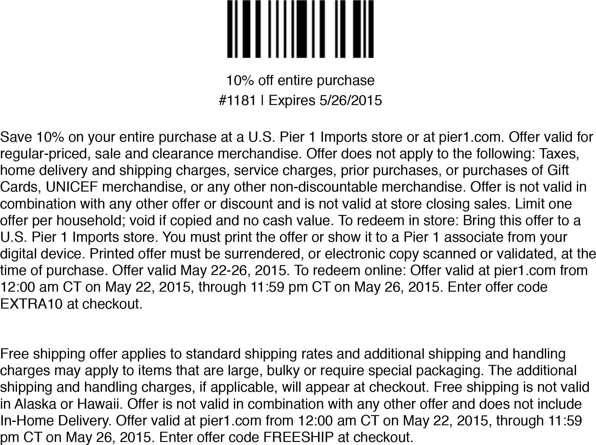 Pier 1 Coupon May 2017 10% off everything today at Pier 1 Imports, or online via promo code EXTRA10