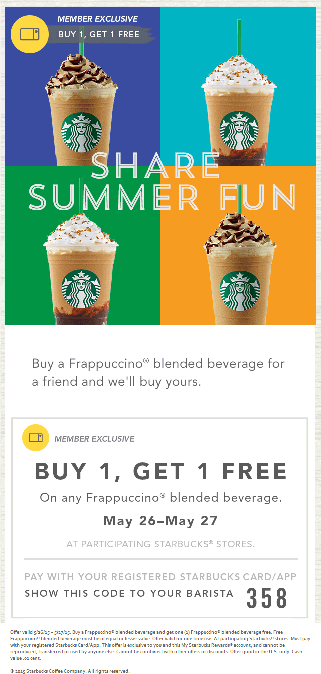 Starbucks Coupon October 2016 Second frappuccino free with your card at Starbucks