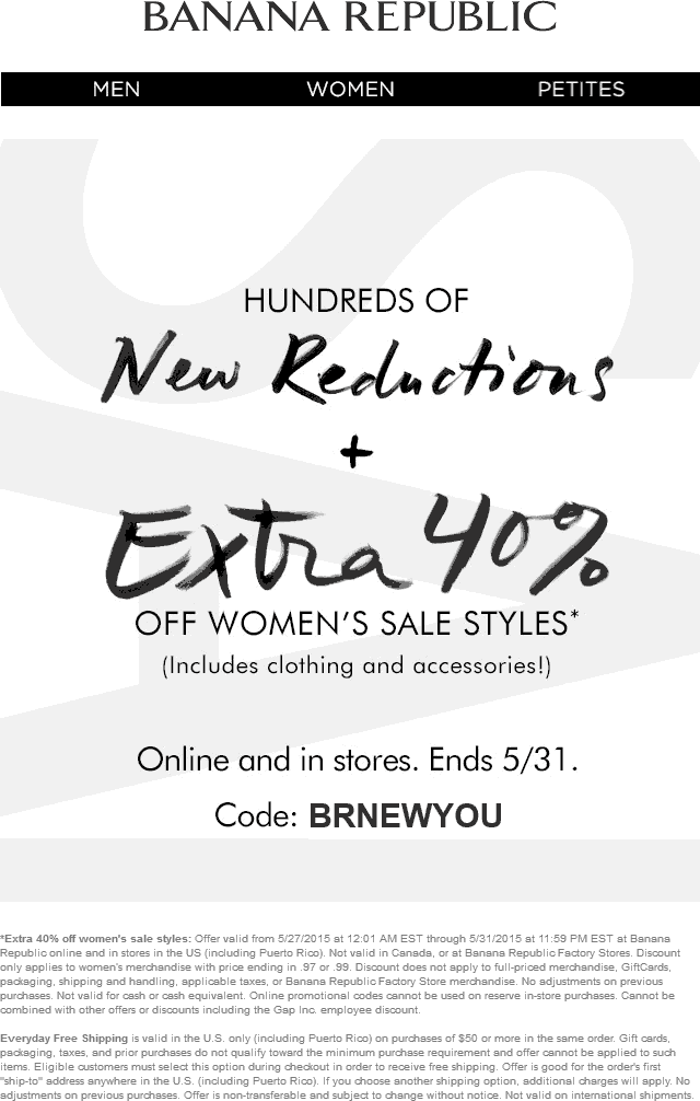 Banana Republic Coupon May 2017 Extra 40% off women sale items at Banana Republic, or online via promo code BRNEWYOU