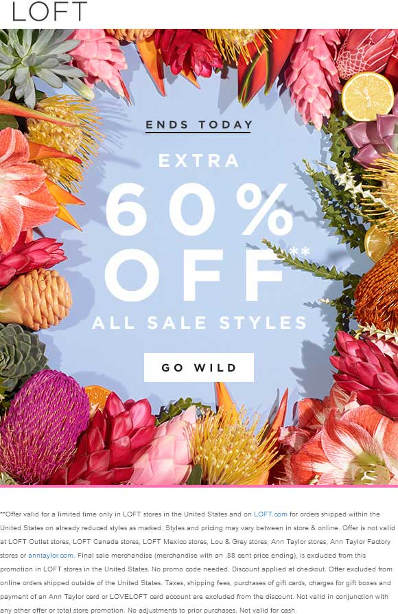 LOFT Coupon March 2017 Extra 60% off sale items today at LOFT, ditto online
