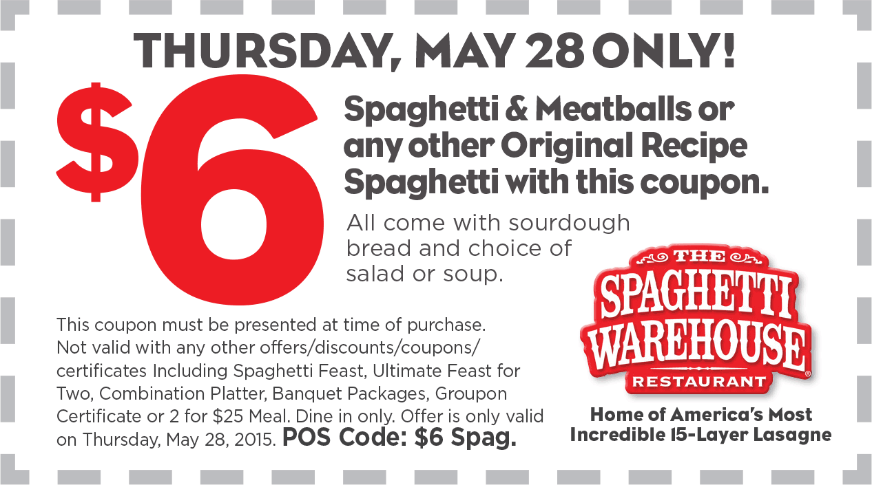 Spaghetti Warehouse Coupon September 2017 $6 spaghetti & meatballs with soup or salad + bread Thursday at Spaghetti Warehouse restaurants