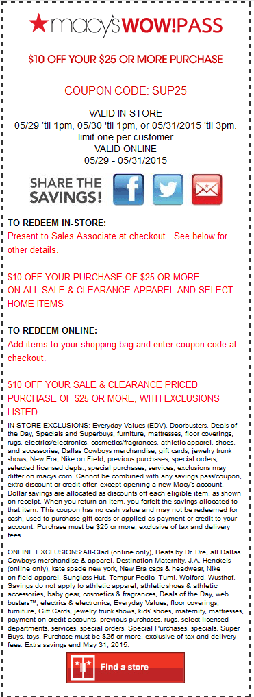 Macys Coupon April 2017 $10 off $25 til 1pm at Macys, or online via promo code SUP25