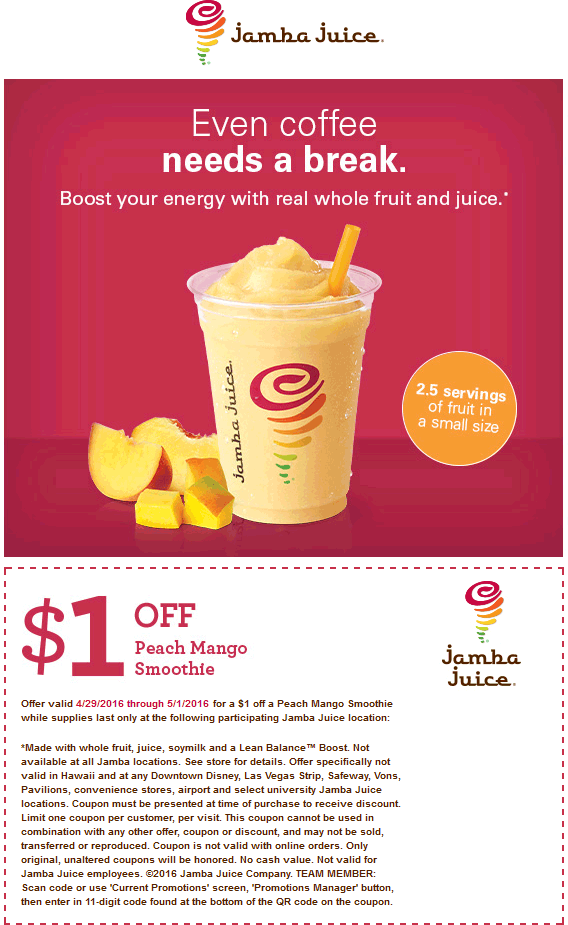 Jamba Juice Coupon April 2018 Shave a buck off your peach mango smoothie today at Jamba Juice