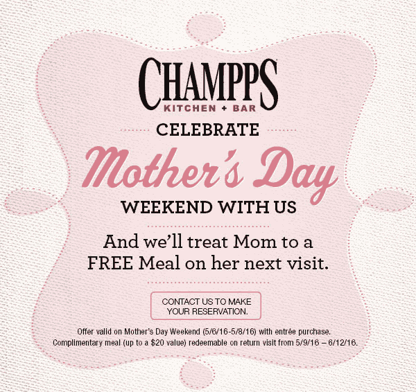 Champps Coupon June 2019 Followup meal free for mom all weekend at Champps Americana