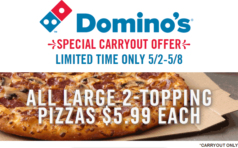 Dominos Coupon January 2017 Large 2-topping carryout pizzas for $6 this week at Dominos