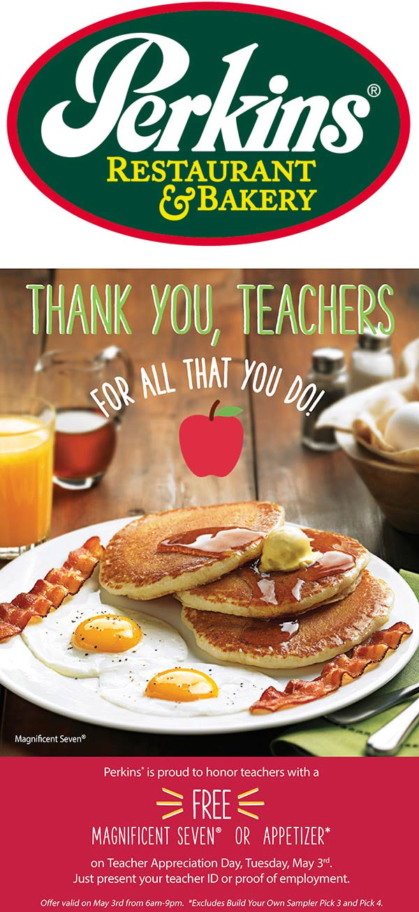 Perkins Coupon June 2019 Teachers enjoy a free magnificent 7 breakfast Tuesday at Perkins restaurants