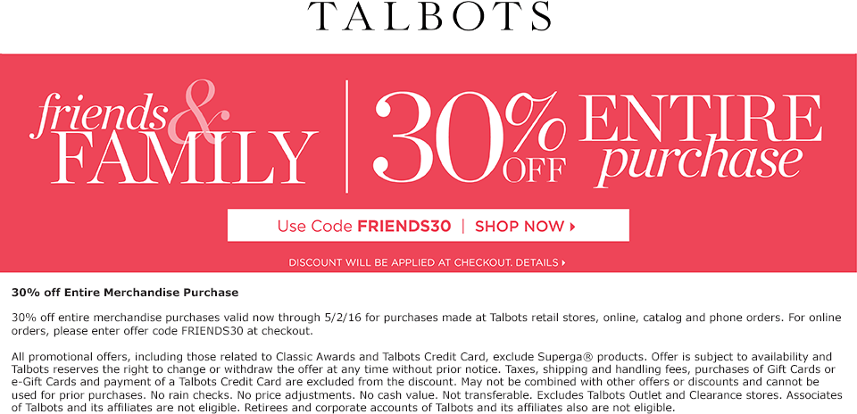 Talbots Coupon April 2017 30% off everything today at Talbots, or online via promo code FRIENDS30