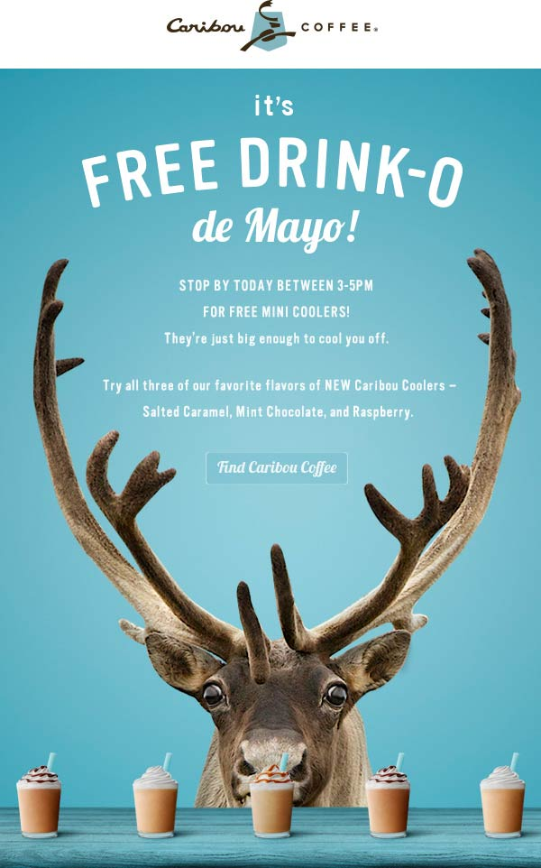 Caribou Coffee Coupon April 2017 Free mini drink 3-5p today at Caribou Coffee