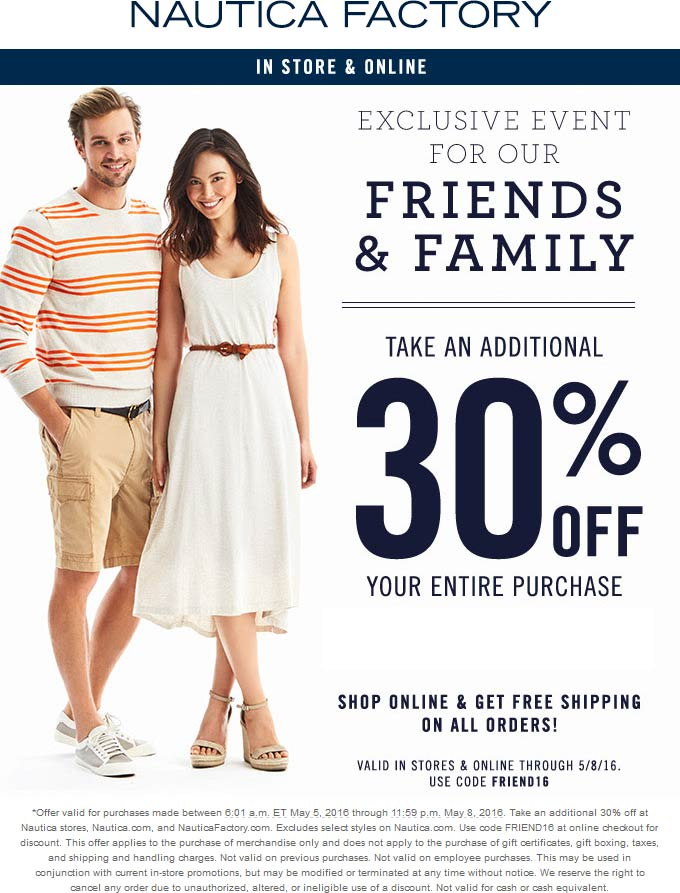 Nautica Factory Coupon October 2018 Extra 30% off at Nautica Factory, or online via promo code FRIEND16