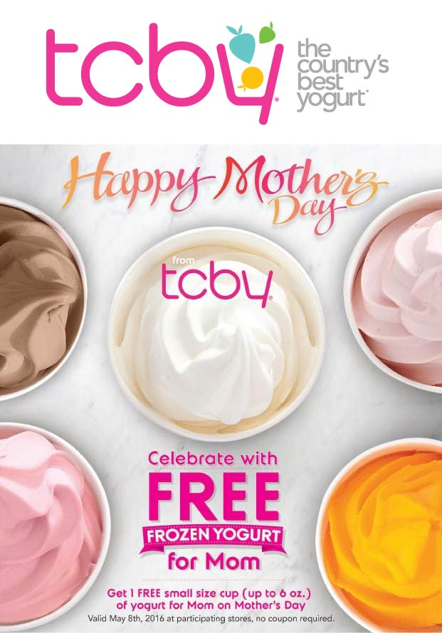 TCBY Coupon May 2018 Free frozen yogurt for Mom Sunday at TCBY