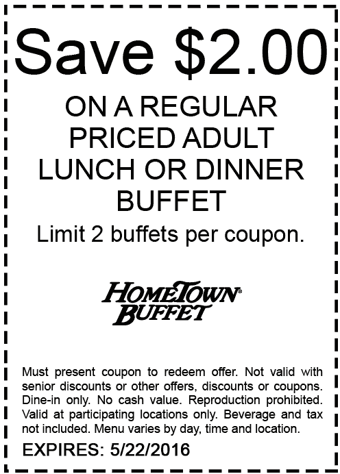 Hometown Buffet Coupon March 2018 $2 off at Hometown Buffet