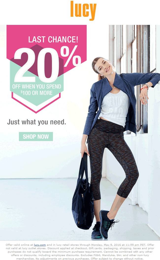 Lucy Coupon March 2017 20% off $100 today at Lucy activewear, ditto online