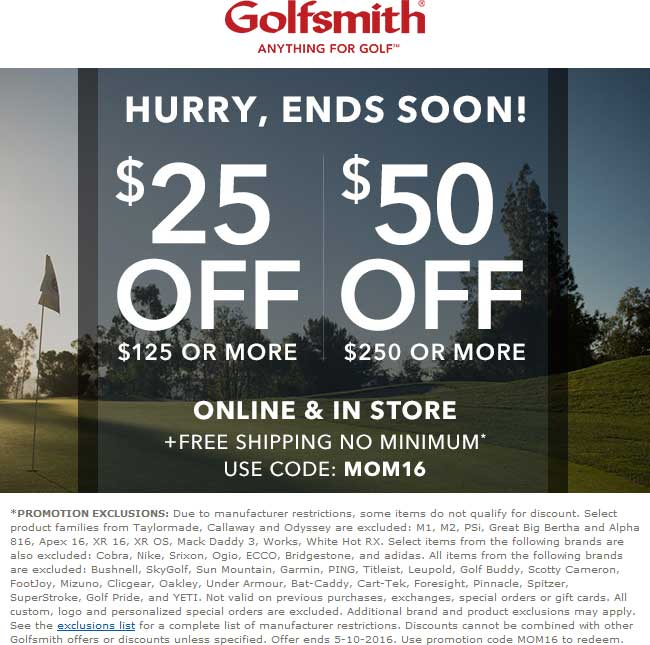 Golfsmith Coupon July 2017 $25 off $125 & more today at Golfsmith, or online via promo code MOM16