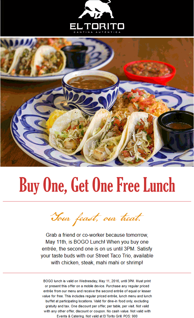 El Torito Coupon July 2017 Second lunch free today at El Torito