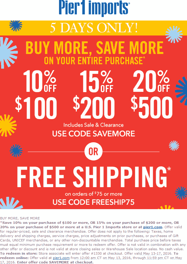 Pier 1 Coupon April 2018 10-20% off $100+ at Pier 1 Imports, or online via promo code SAVEMORE