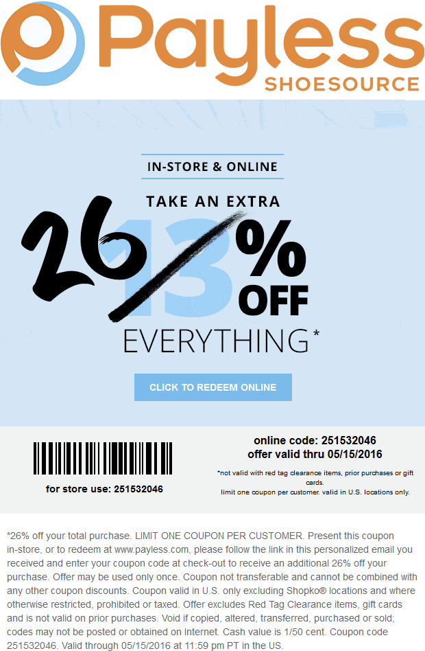 Payless Shoesource Coupon April 2018 26% off everything at Payless Shoesource, or online via promo code 251532046