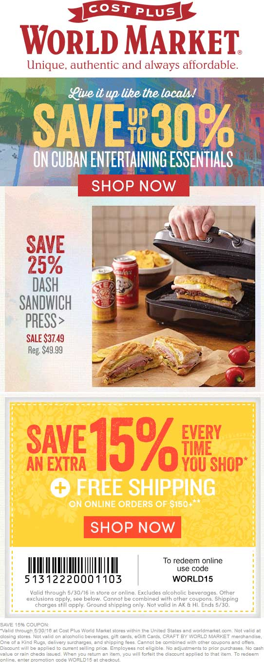 World Market Coupon April 2017 15% off at Cost Plus World Market, or online via promo code WORLD15