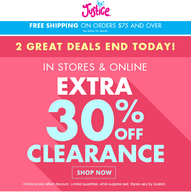 Justice Coupon January 2017 Extra 30% off clearance today at Justice, ditto online