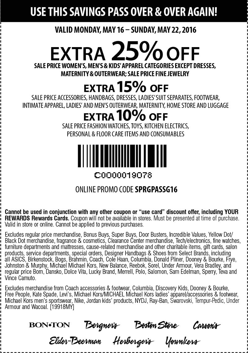 Carsons Coupon April 2017 Extra 25% off sale apparel at Carsons, Bon Ton & sister stores, or online via promo code SPRGPASSG16