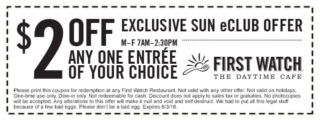 First Watch Coupon September 2017 $2 off any entree weekdays at First Watch daytime cafe