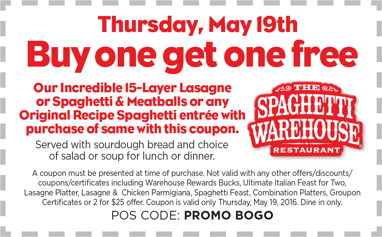 Spaghetti Warehouse Coupon February 2018 Second lasagna or spaghetti & meatballs free Thursday at Spaghetti Warehouse