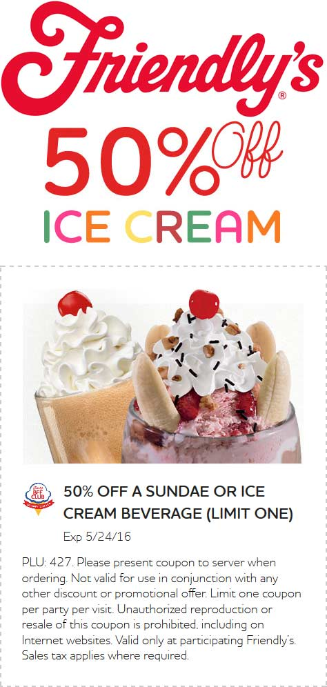 Friendlys.com Promo Coupon 50% off ice cream at Friendlys restaurants